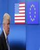 دعوای تجاری بین آمریکا و اروپا بالا گرفت